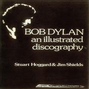 Bob Dylan An Illustrated Discography UK book