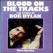 Bob Dylan Blood On The Tracks: The Story Of Bob Dylan UK book