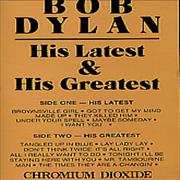Click here for more info about 'Bob Dylan - His Latest & His Greatest'