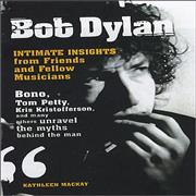 Click here for more info about 'Bob Dylan - Intimate Insights From Friends & Fellow Musicians'