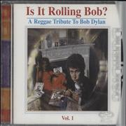 Click here for more info about 'Bob Dylan - Is It Rolling Bob? A Reggae Tribute To Bob Dylan Vol.1'
