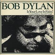 Click here for more info about 'Bob Dylan - Is Your Love In Vain'