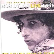 Click here for more info about 'Bob Dylan - Live 1975 - The Rolling Thunder Revue'