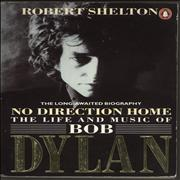 Bob Dylan No Direction Home: The Life And Music Of Bob Dylan UK book