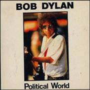 Click here for more info about 'Bob Dylan - Political World'