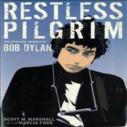 Click here for more info about 'Restless Pilgrim:- The Spiritual Journey Of Bob Dylan'