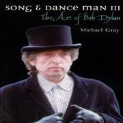 Click here for more info about 'Song & Dance Man III - The Art Of Bob Dylan'