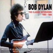 Click here for more info about 'Bob Dylan - The Classic Interviews 1965-1966'