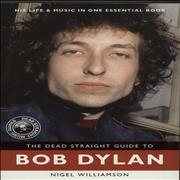 Click here for more info about 'The Dead Straight Guide To Bob Dylan'