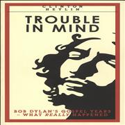 Click here for more info about 'Bob Dylan - Trouble In Mind - signed by author'
