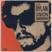 "Bob Dylan Union Sundown - Paper Label + P/S UK 7"" vinyl"