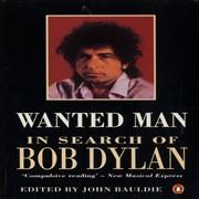 Bob Dylan Wanted Man: In Search Of Bob Dylan UK book