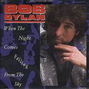 "Bob Dylan When The Night Comes Falling From The Sky UK 7"" vinyl"