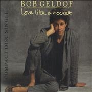 Click here for more info about 'Bob Geldof - Love Like A Rocket'