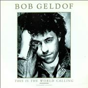Click here for more info about 'Bob Geldof - This Is The World Calling'
