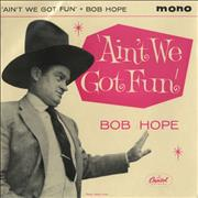 Click here for more info about 'Bob Hope - Ain't We Got Fun'