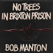 Click here for more info about 'Bob Manton - No Trees In Brixton Prison'