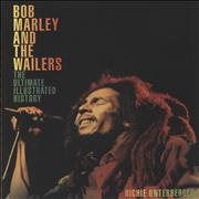Click here for more info about 'Bob Marley And The Wailers: The Ultimate Illustrated History'