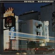 Bob Welch Man Overboard Netherlands vinyl LP