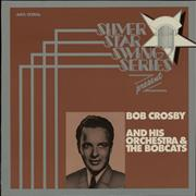 Click here for more info about 'Bob Crosby - Silver Star Swing Series Presents Bob Crosby And His Orchestra'