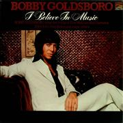 Click here for more info about 'Bobby Goldsboro - I Believe In Music'