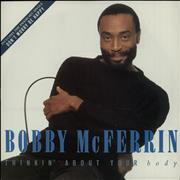 Click here for more info about 'Bobby McFerrin - Thinkin' About Your Body'