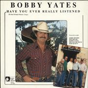 Click here for more info about 'Bobby Yates - Have You Ever Really Listened'