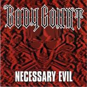 Click here for more info about 'Body Count - Necessary Evil'