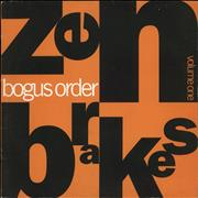 Click here for more info about 'Bogus Order - Zen Brakes (Volume One)'