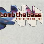 Click here for more info about 'Bomb The Bass - Keep Giving Me Love'