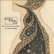 Click here for more info about 'Bombay Bicycle Club - How Can You Swallow So Much Sleep & Leave It'