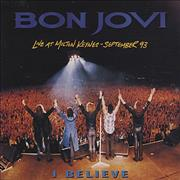 Click here for more info about 'Bon Jovi - I Believe - Live At Milton Keynes'