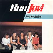 Click here for more info about 'Bon Jovi - Never Say Goodbye'