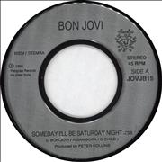Click here for more info about 'Bon Jovi - Someday I'll Be Saturday Night'
