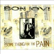 Click here for more info about 'Bon Jovi - Something For The Pain'