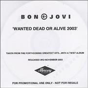 Click here for more info about 'Bon Jovi - Wanted Dead Or Alive 2003'