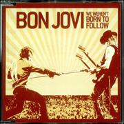 Click here for more info about 'Bon Jovi - We Weren't Born To Follow'
