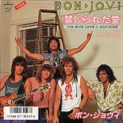 Click here for more info about 'Bon Jovi - You Give Love A Bad Name - EX'