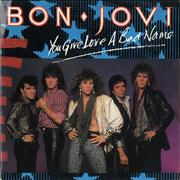 Click here for more info about 'Bon Jovi - You Give Love A Bad Name'