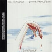 Click here for more info about 'Bonnie Prince Billy - Superwolf'
