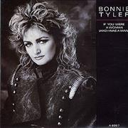 Click here for more info about 'Bonnie Tyler - If You Were A Woman and I Was A Man'