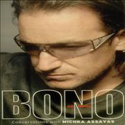 Click here for more info about 'Bono - Bono On Bono - Conversations With Michka Assayas'
