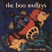 Click here for more info about 'Boo Radleys - Wish I Was Skinny'