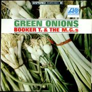 Click here for more info about 'Booker T. & The M.G.'s - Green Onions'