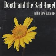 Click here for more info about 'Booth And The Bad Angel - Fall In Love With Me'