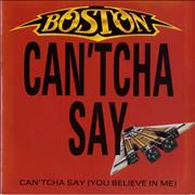 Click here for more info about 'Boston - Can'tcha Say (You Believe In Me) Still In Love'
