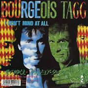 Click here for more info about 'Bourgeois Tagg - I Don't Mind At All'