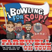 Click here for more info about 'Bowling For Soup - Farewell UK Tour - Autographed'