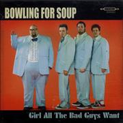 Click here for more info about 'Bowling For Soup - Girl All The Bad Guys Want'