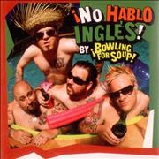 Click here for more info about 'Bowling For Soup - No Hablo Ingles'